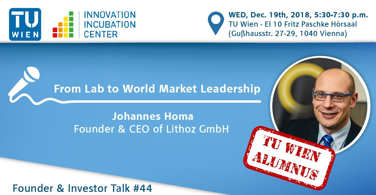 "i²c Founder & Investor Talk #44 – TUW Alumni Edition: ""From Lab to World Market Leadership"" by Johannes Homa"