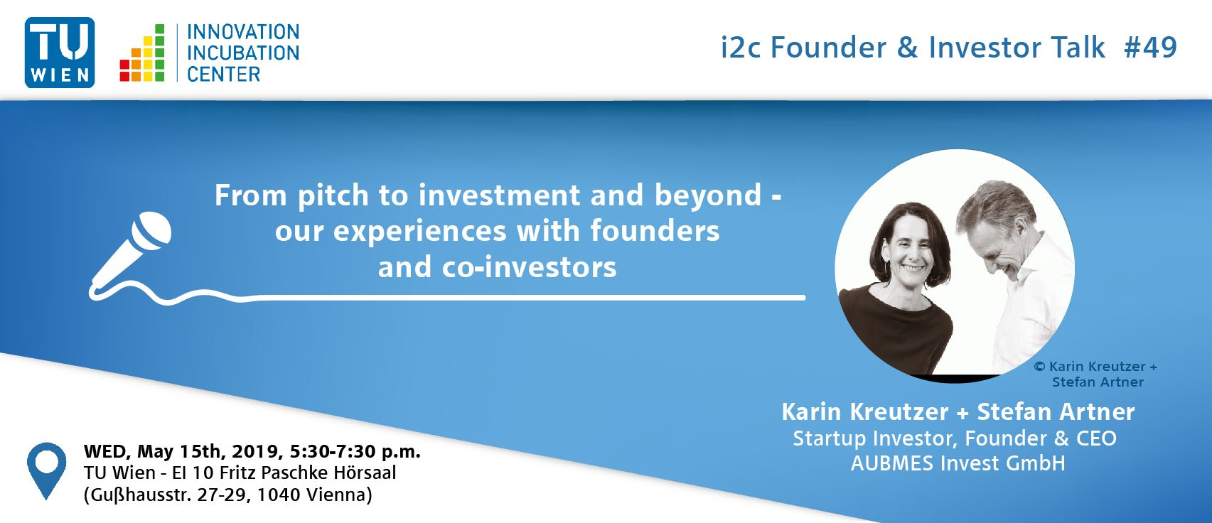 "i²c Founder & Investor Talk #49: ""From pitch to investment and beyond – our experiences with founders and co-investors"""