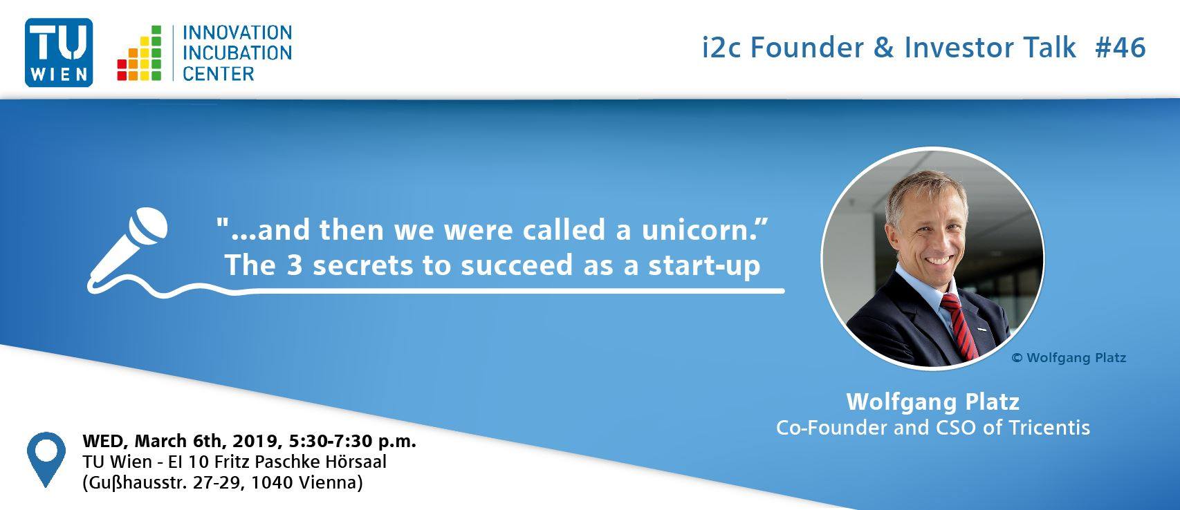 "i²c Founder & Investor Talk #46: """"…and then we were called a unicorn."" – The 3 secrets to succeed as a start-up"""